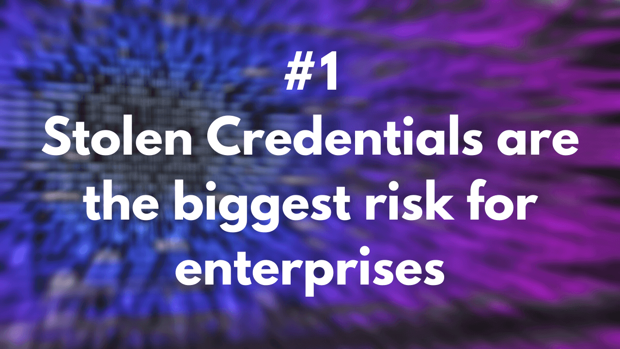 Stolen_Credentials_are_the_biggest_risk_for_enterprises